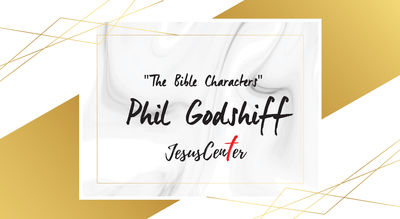 Phil Godshiff The Bible Character-1.jpg